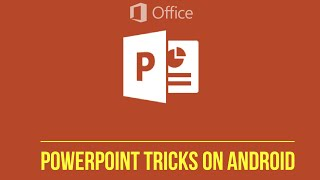 Microsoft PowerPoint Tips And Tricks On smartphones | ios & android | You must know | You dont know