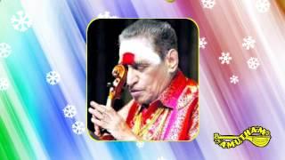 Valli Kanavan Perai - Rain Bow - Dr. Kunnakudi Vaidyanathan