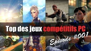 Top des jeux compétitifs PC | Episode 1