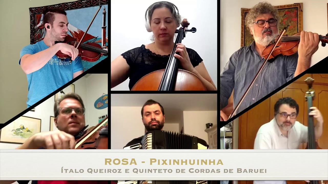 Rosa Pixinguinha - Ítalo Queiroz e Quinteto de Cordas de Barueri