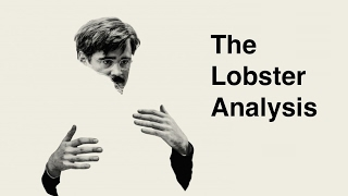 The Lobster FILM ANALYSIS