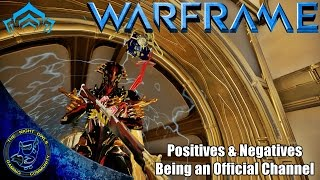 Warframe Let 39 s Talk Being an Official Channel The Positives Negatives