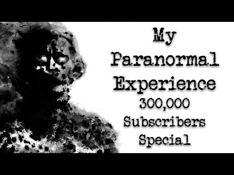 [हिन्दी] My Paranormal Experience   300,000 Subscribers Special   Personal Horror Story In Hindi