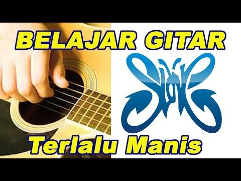 Lagu gitar - Terlalu Manis Slank Kunci Gitarnya (cover by: erribobin)