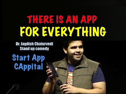 There is an app for everything - Dr. Jagdish Chaturvedi: Stand up comedy India
