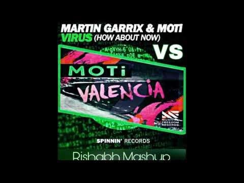 Martin Garrix & MOTi - Virus vs. MOTi - Valencia (Rishabh Mashup)