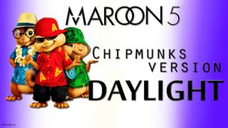 Daylight Maroon 5 CHIPMUNKS VERSION