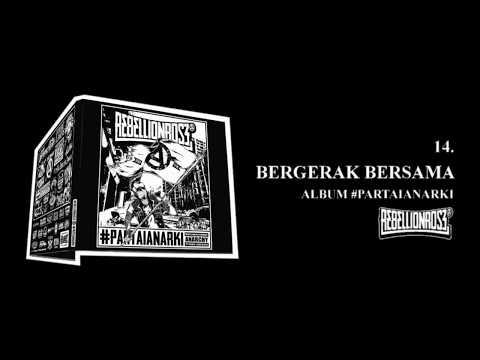 Rebellion Rose - Bergerak Bersama (Official) Lirik Video