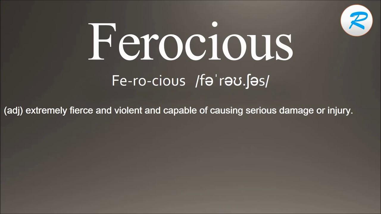 How To Pronounce Ferocious ; Ferocious Pronunciation ; Ferocious Meaning ; Ferocious  Definition
