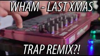 Wham - Last Christmas [TRAP REMIX??!!]
