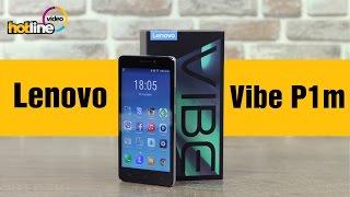 мобильный телефон Lenovo Vibe P1M обзор