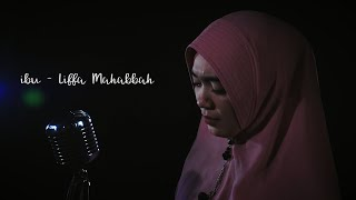 IBU MA'AFKANLAH ANAKMU - Liffa Mahabbah - Ibu ( Official Music Video + Lyrics )