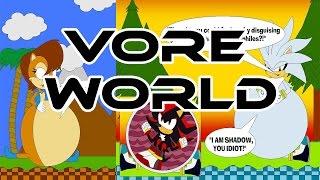 Vore World : Sonic the Hedgehog Vore