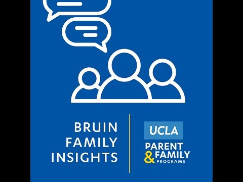 Bruin Family Insights: Is My Student Safe? Understanding Campus Safety & Security