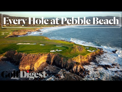Every Hole at Pebble Beach Golf Links in Pebble Beach, CA