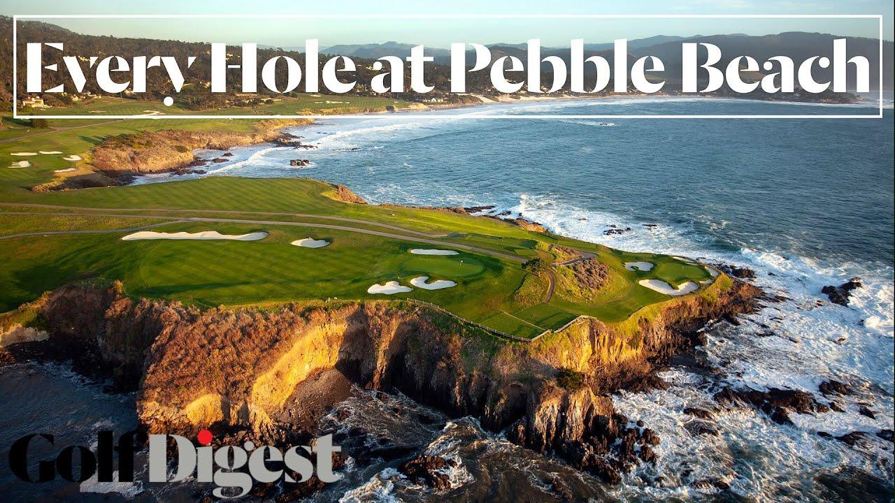 Every Hole At Pebble Beach Golf Links