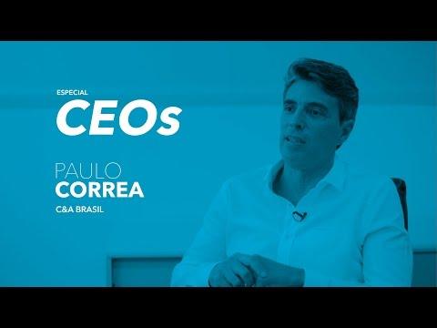 O marketing e o CEO: Paulo Correa, presidente da C&A
