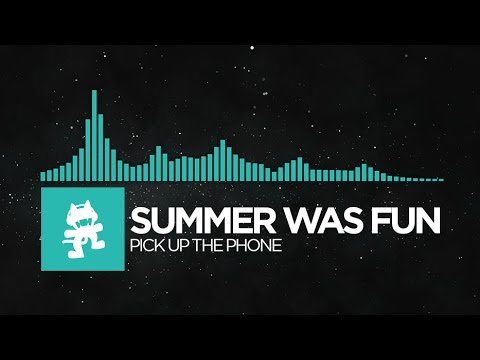 [Indie Dance] - Summer Was Fun - Pick Up the Phone [Monstercat Release]