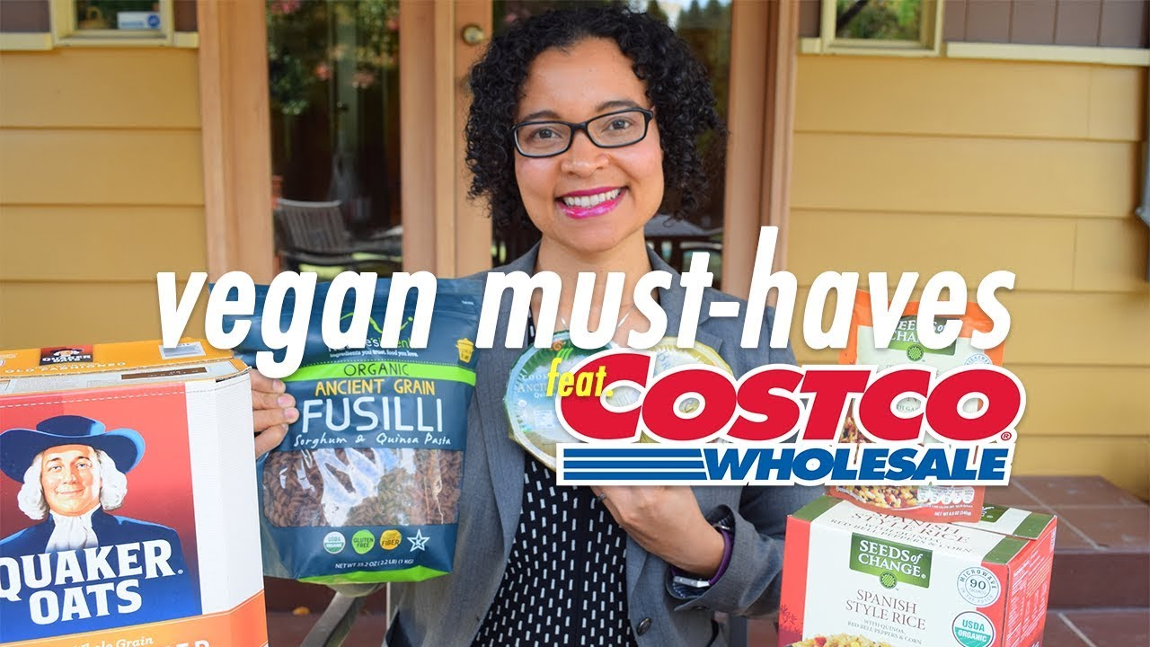 32f5b7c6706 MY VEGAN MUST-HAVES FEAT. COSTCO
