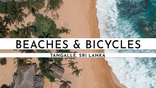 TANGALLE, SRI LANKA 2018 · BEACHES AND BICYCLE ADVENTURES | TRAVEL VLOG #53