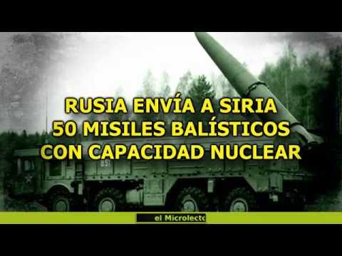 RUSIA ENVÍA A SIRIA 50 MISILES BALÍSTICOS CON CAPACIDAD NUCLEAR