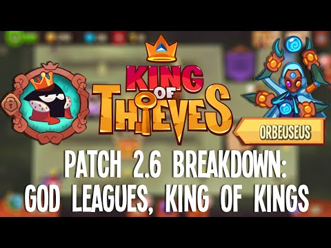 King of Thieves - Patch 2.6 Breakdown: God Leagues, King of Kings, ... Mp3