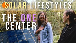 Solar Lifestyles | Episode 1: The Healing Power of Place