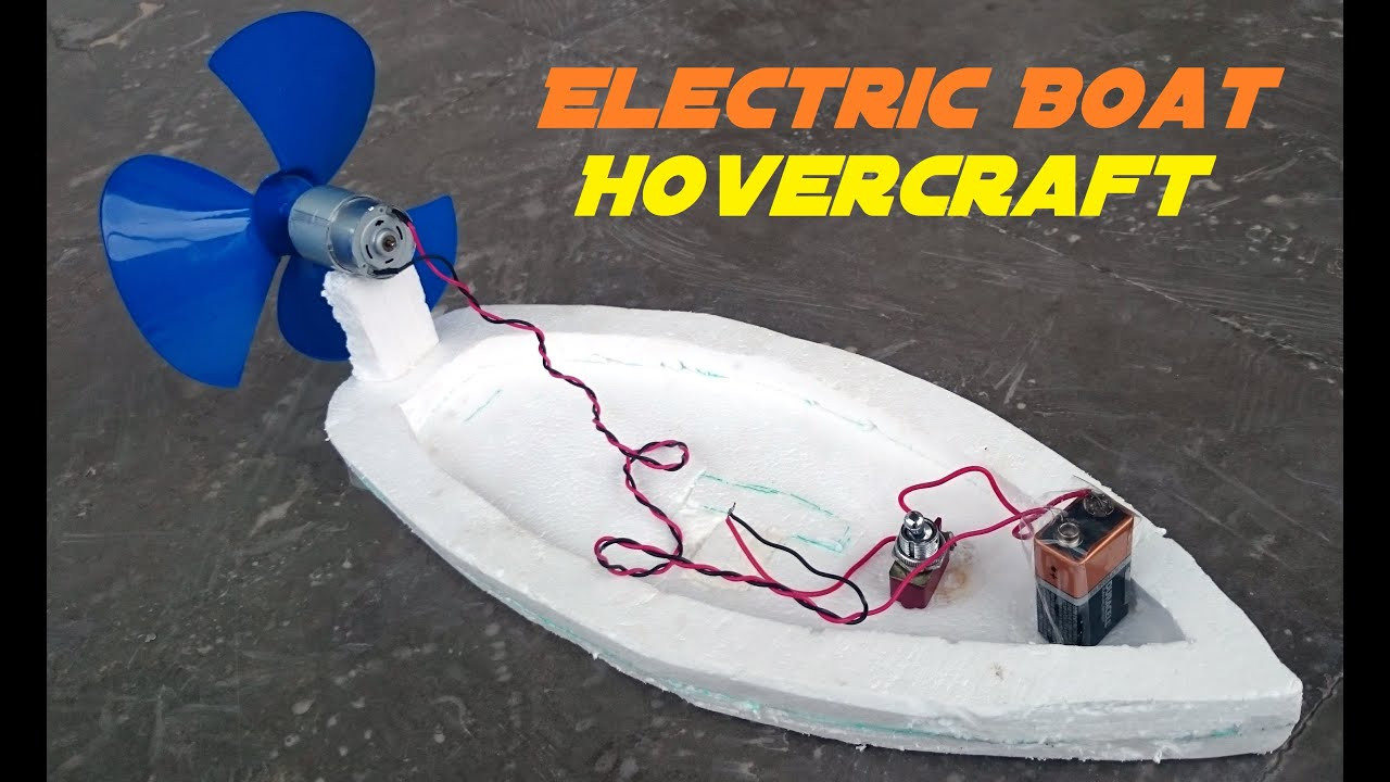 How to Make an Electric Boat - Homemade Hovercraft - YouTube
