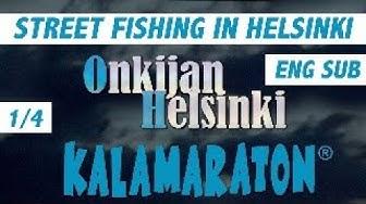 Elokuva: Onkijan Helsinki - Kalamaraton - Osa 1/4 // Street Fishing in Finland - Part 1/4 .ENG SUB