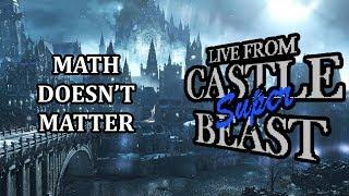 Castle Super Beast Clips: Math Doesn't Matter