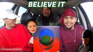 Baixar Rihanna & PARTYNEXTDOOR - Believe It | REACTION REVIEW