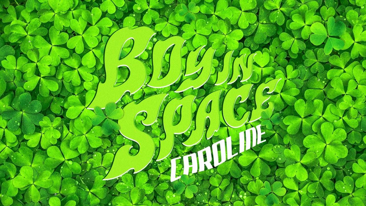 Arti Lirik dan Terjemahan Boy In Space - Caroline