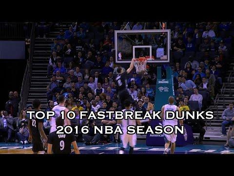 Top 10 Fastbreak Dunks of the 2015-2016 Season