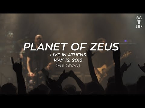 Planet of Zeus - Live in Athens @ Gagarin 205 (Full Show)
