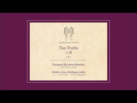 Two Truths 01 / 二諦 第一集 (宗薩欽哲仁波切)