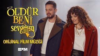 Öldür Beni Sevgilim | Murat Boz - Öldür Beni Sevgilim (Orijinal Film Müziği)