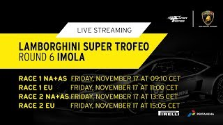 Lamborghini Super Trofeo Asia+North America 2017, Imola - Live Streaming Race 2 thumbnail