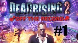 Dead Rising 2 Off The Record-Parte 1[HD](Español)(PC/PS3/X360)