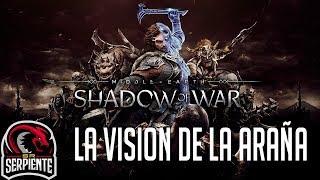 LA VISION DE LA ARAÑA   SHADOW OF WAR El señor de los anillos Impresiones PC