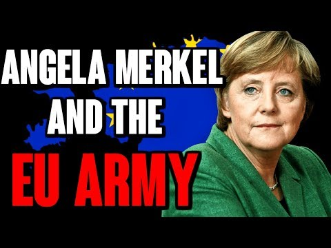 Angela Merkel and the EU Army | The Millennial Revolt