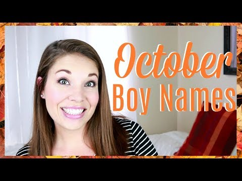 10 October Inspired Baby Boy Names!! | All About Baby Names