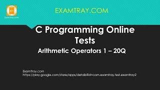 C Programming Arithmetic Operators Online Test 1 [ Interview Questions ]
