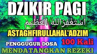 Zikir istighfar astaghfirullahaladzim Penggugur dosa mendatangkan rezeki dari arah tak disangka
