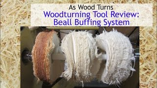 Woodturning Tool Review: Beall Buffing System