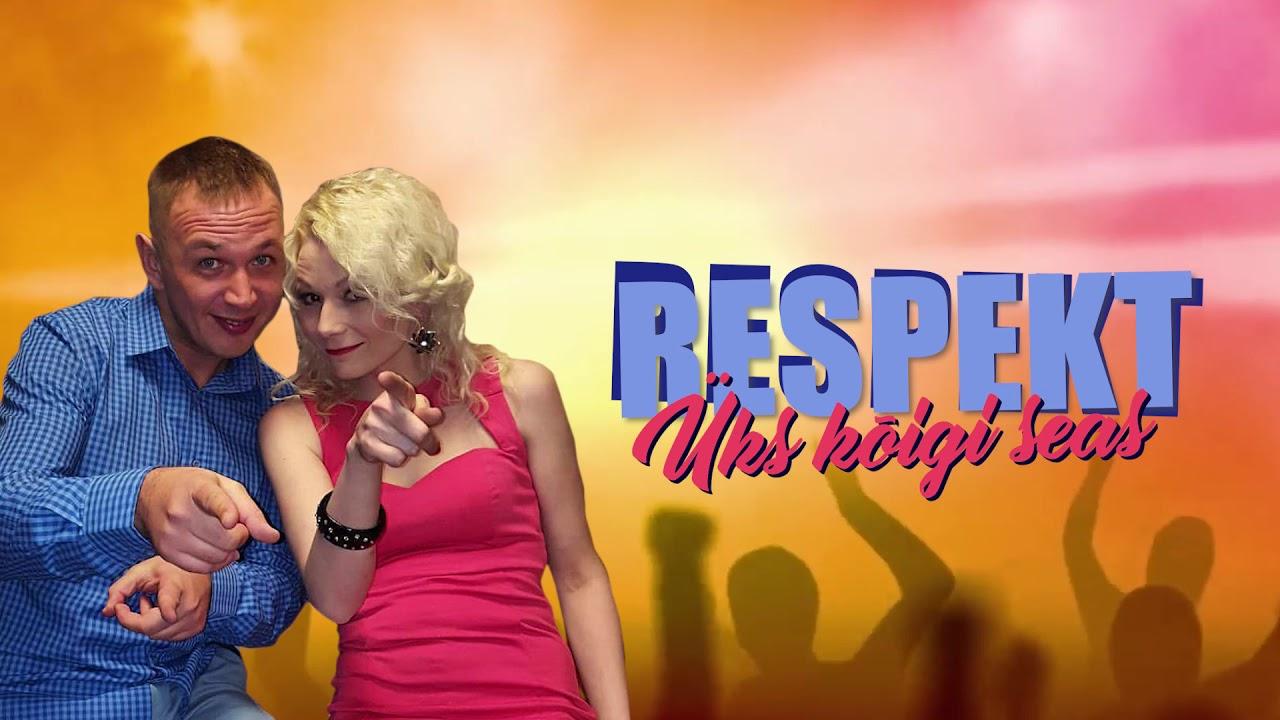 Respekt - Üks Kõigi Seas (Radio edit)