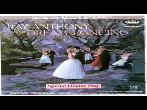 Ray Anthony Plays For Dream Dancing I, II  GMB