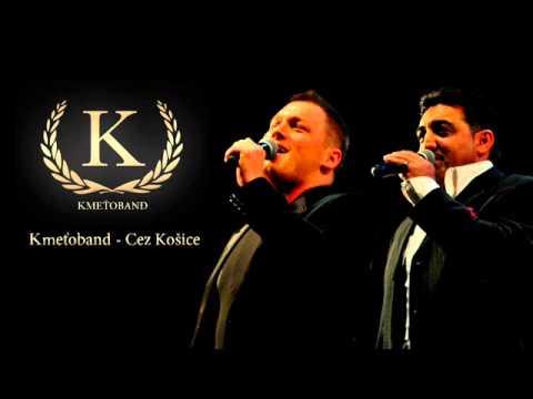 Kmeťoband - Cez Košice (OFFICIAL SONG)