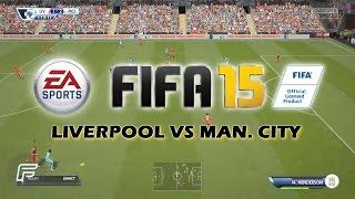 fifa 15 liverpool vs man city next gen gameplay 1080p gamescom xbox one ps4
