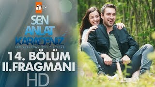 Video Sen Anlat Karadeniz 14. Bölüm 2. Fragmanı download MP3, 3GP, MP4, WEBM, AVI, FLV April 2018