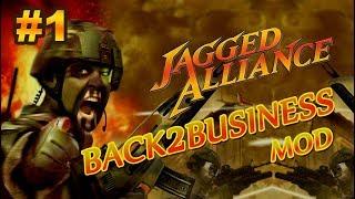 Jagged Alliance 2 - Back 2 Business mod #01